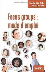 Focus Group Mode d'Emploi